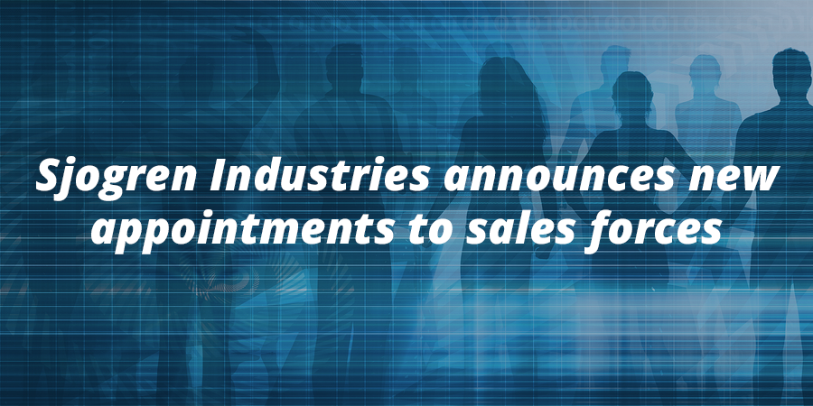 Sjogren Industries announces new appointments to sales force