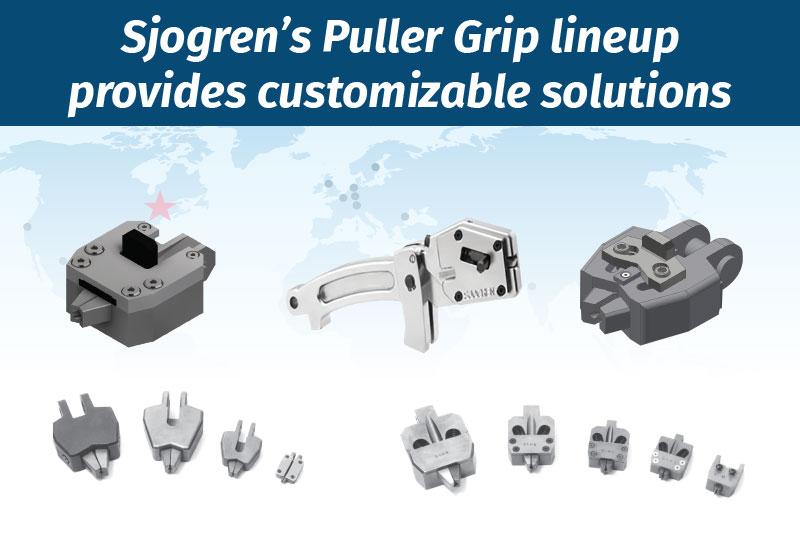 Sjogren's Puller Grip lineup provides customizable solutions