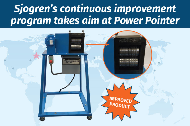 Sjogren's continuous improvement program takes aim at Power Pointer