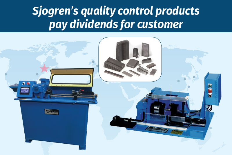 Sjogren's quality control products pay dividends for customer