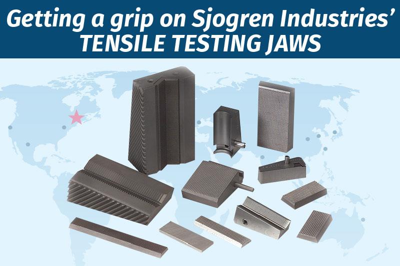 Getting a grip on Sjogren Industries' tensile testing jaws