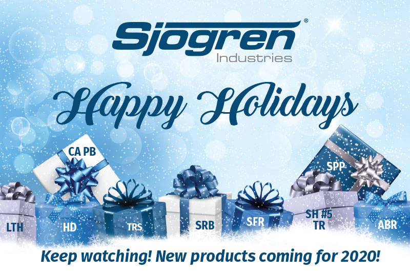 Happy Holidays to you and yours from Sjogren Industries.