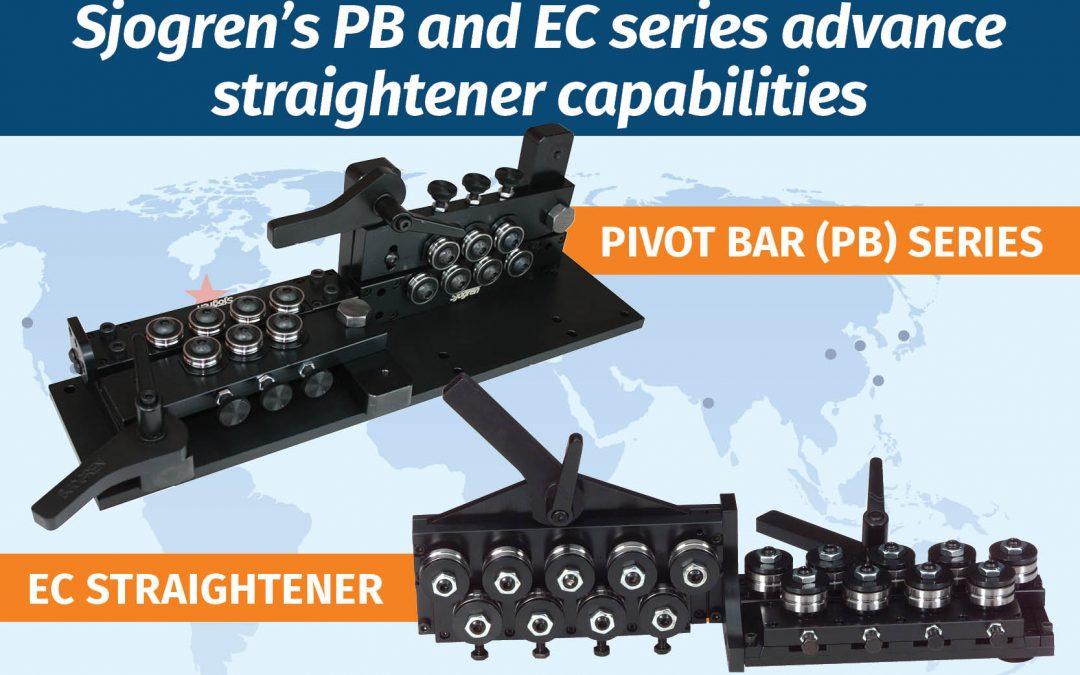 Sjogren's PB and EC series advance straightener capabilities